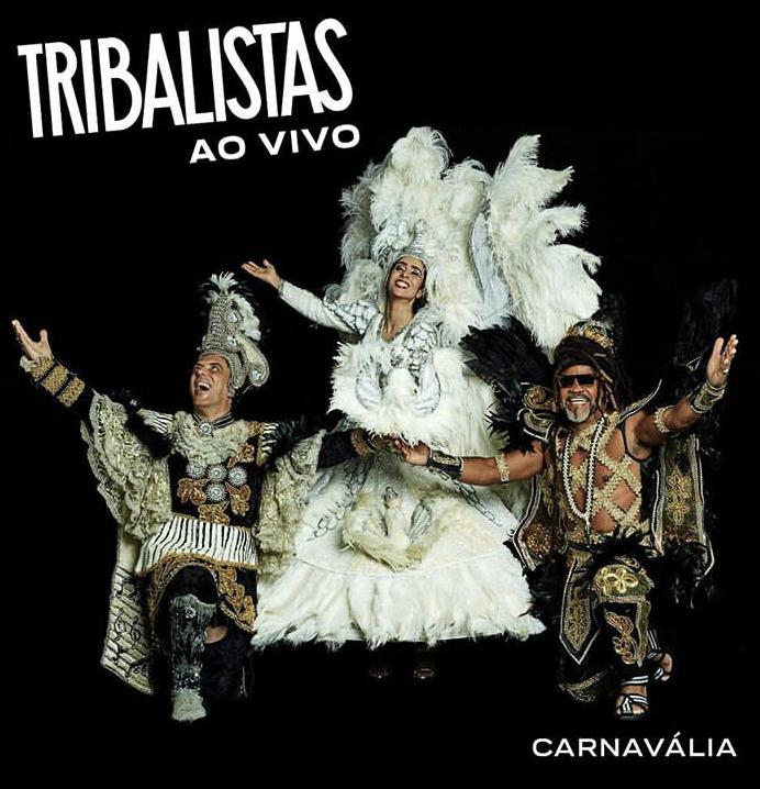 Tribalistas Carnavália.png